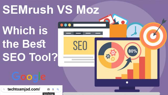 SEMrush vs Moz 2020: Which is the Best SEO Tool?