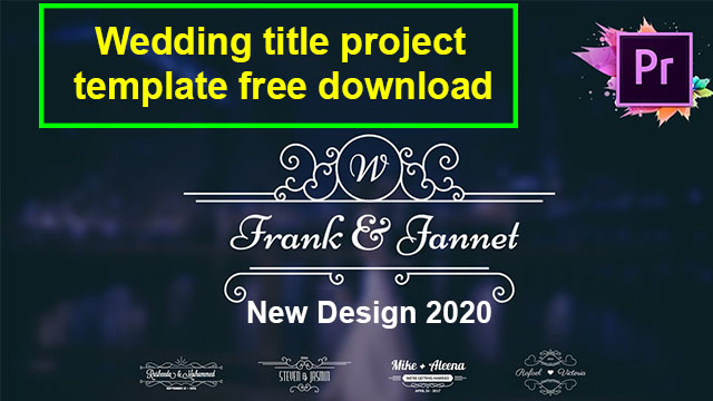 wedding title premiere pro project template free download