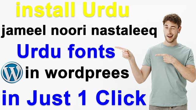 How To install Urdu fonts in wordpress website