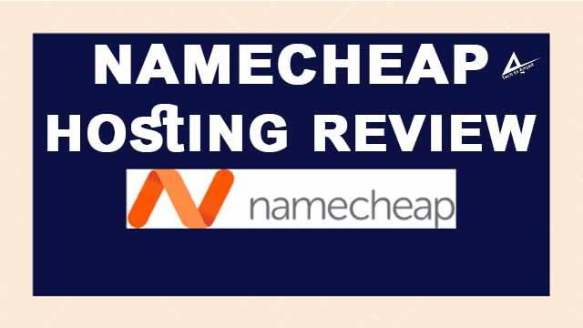 namecheap hosting review (2021) best web hosting